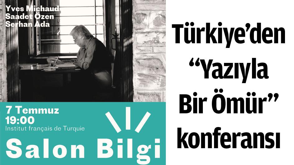 """Türkiye'den """"Yazıyla Bir Ömür"""" konferansı"""