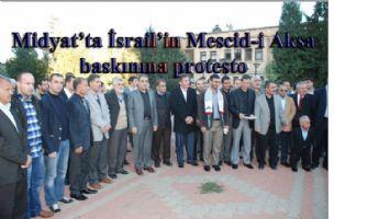 Midyat'ta İsrail'in Mescid-i Aksa baskınına protesto