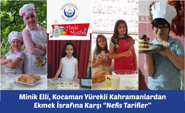 """Minik Elli, Kocaman Yürekli Kahramanlardan Ekmek İsrafına Karşı """"Nefis Tarifler"""""""